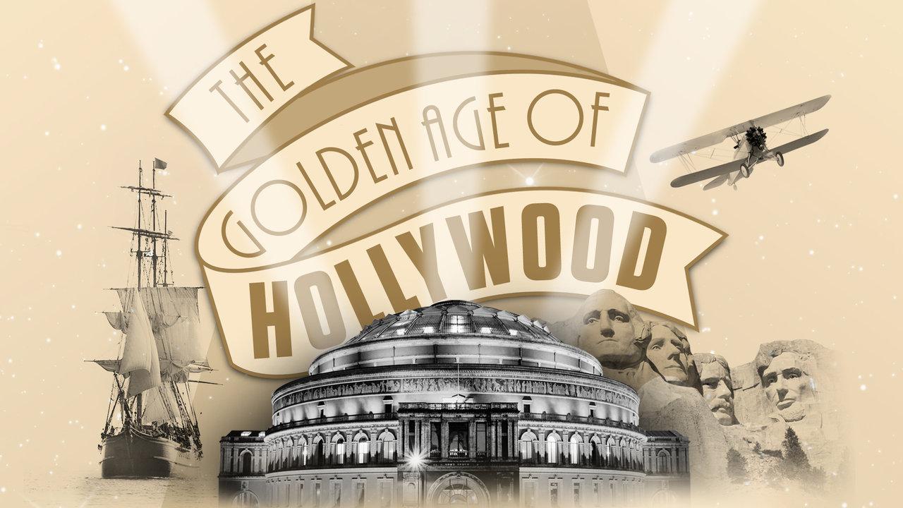The Golden Age of Hollywood | Royal Albert Hall — Royal ...