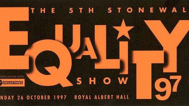 1997 handbill for Stonewall - 1997 Equality Show at the Royal Albert Hall