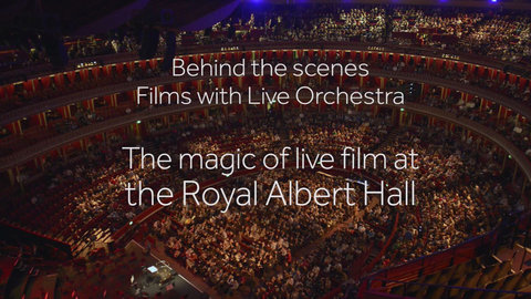 Films in Concert | Royal Albert Hall — Royal Albert Hall