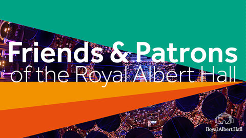 Become one of the first Friends of the Royal Albert Hall