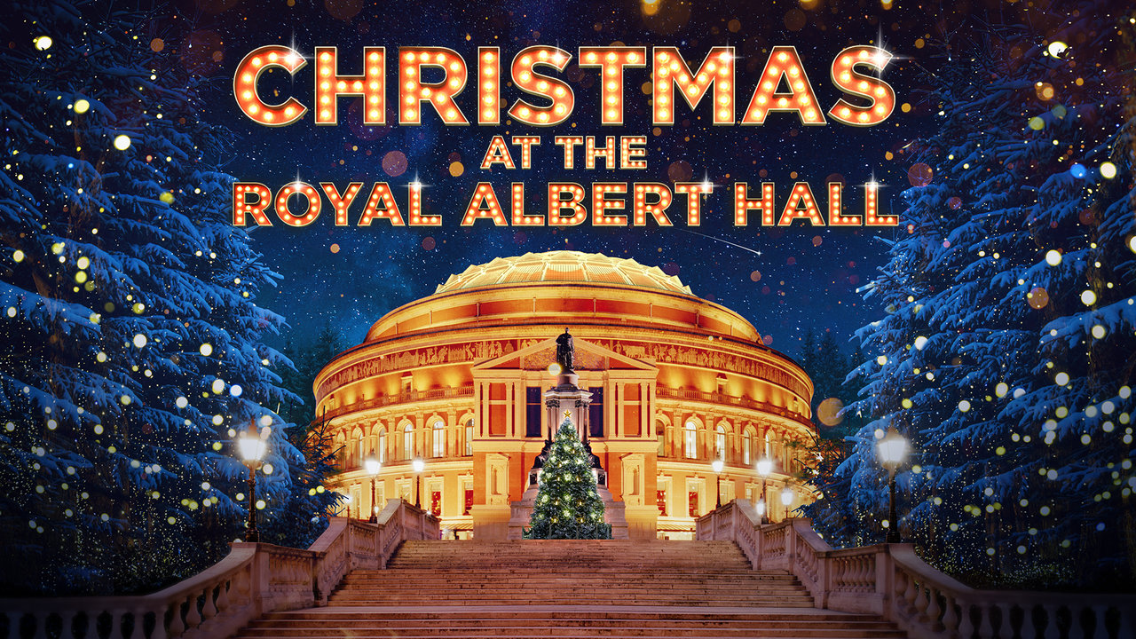 A Royal Christmas Ball Cast.Christmas At The Royal Albert Hall Royal Albert Hall
